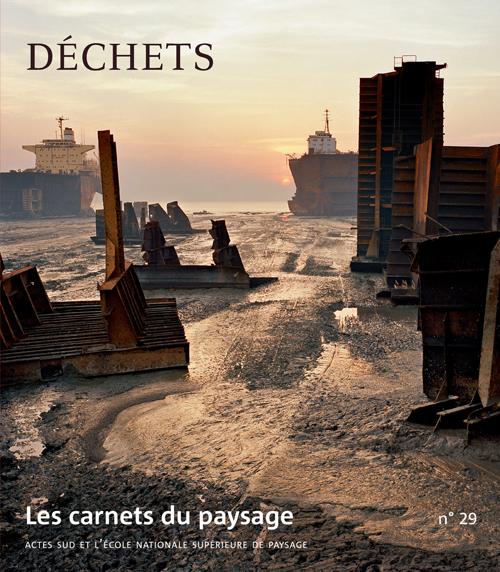 Les carnets du paysage n°29 - Déchets