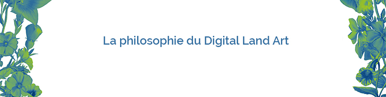 La philosophie du Digital Land Art