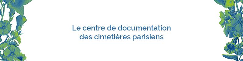 Le centre de documentation des cimetières parisiens