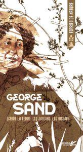George Sand : Ecrire la terre, les jardins, les oiseaux - Couverture