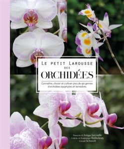 Le petit Larousse des Orchidees