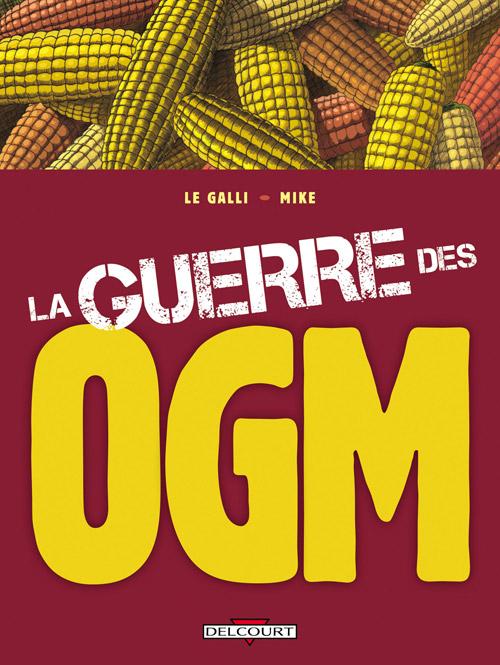 La Guerre des OGM - Couverture