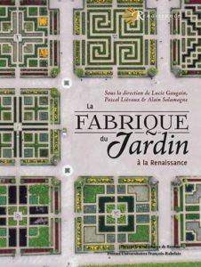 La Fabrique du jardin à la Renaissance